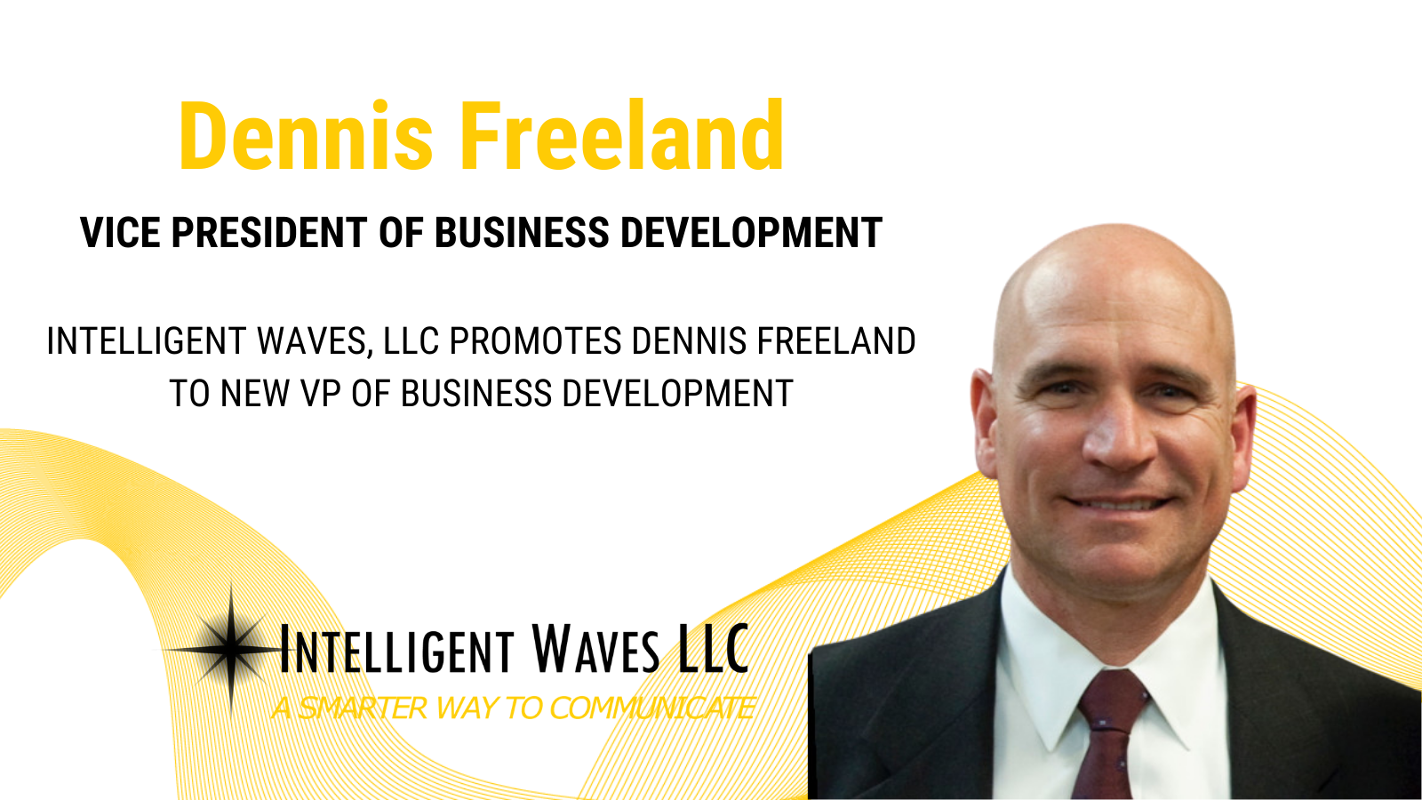 Dennis Freeland Promoted to New VP of Business Development